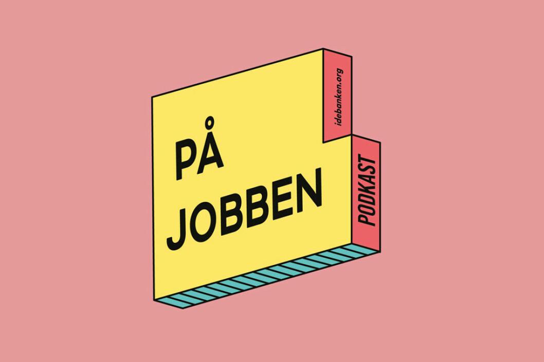 Logo til podkasten På jobben. (Illustrasjon: Idébanken)